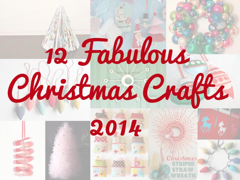 round up 12 Fabulous DIYs of Christmas Round Up
